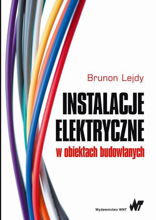 Instalacje elektryczne w obiektach budowlanych - Ebook (Książka PDF) do pobrania w formacie PDF