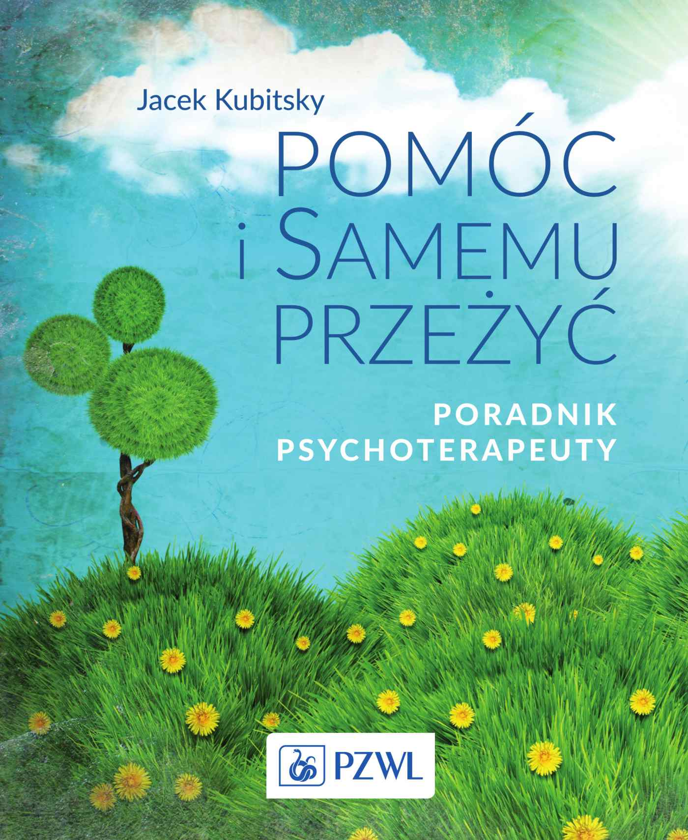 Pomóc i samemu przeżyć. Poradnik psychoterapeuty - Ebook (Książka na Kindle) do pobrania w formacie MOBI