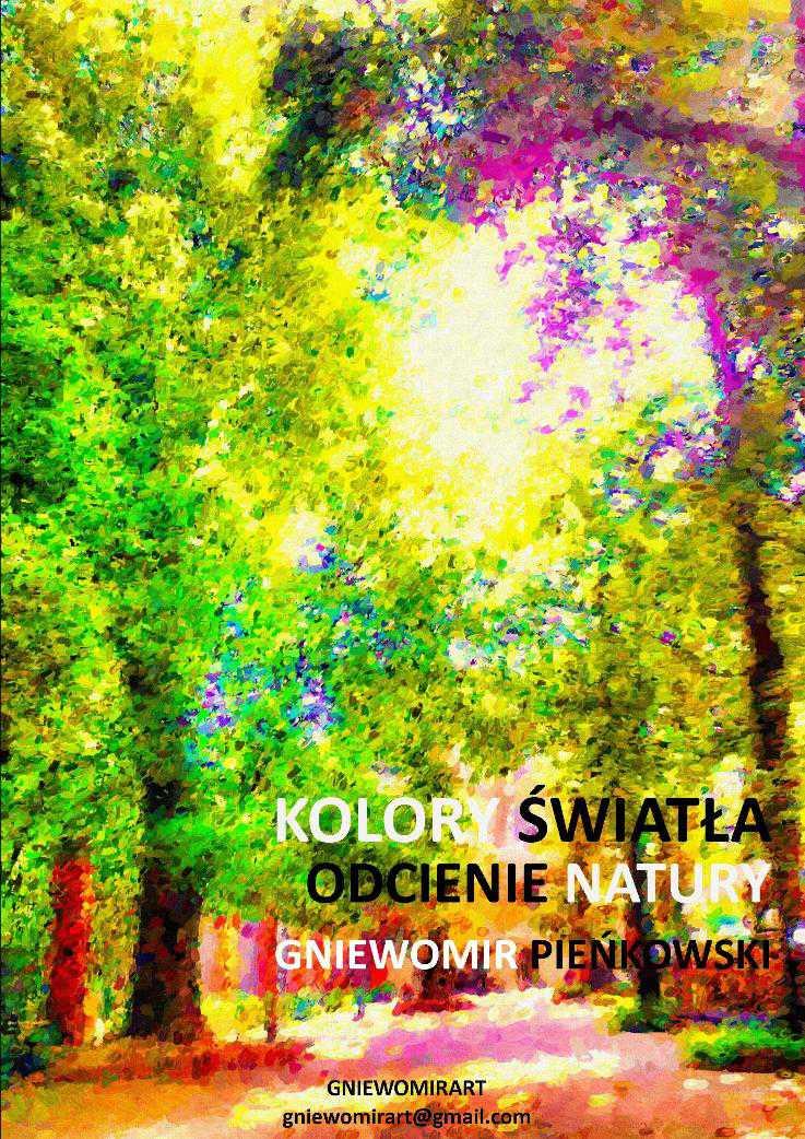 Odcienie natury. Kolory światła - Ebook (Książka PDF) do pobrania w formacie PDF