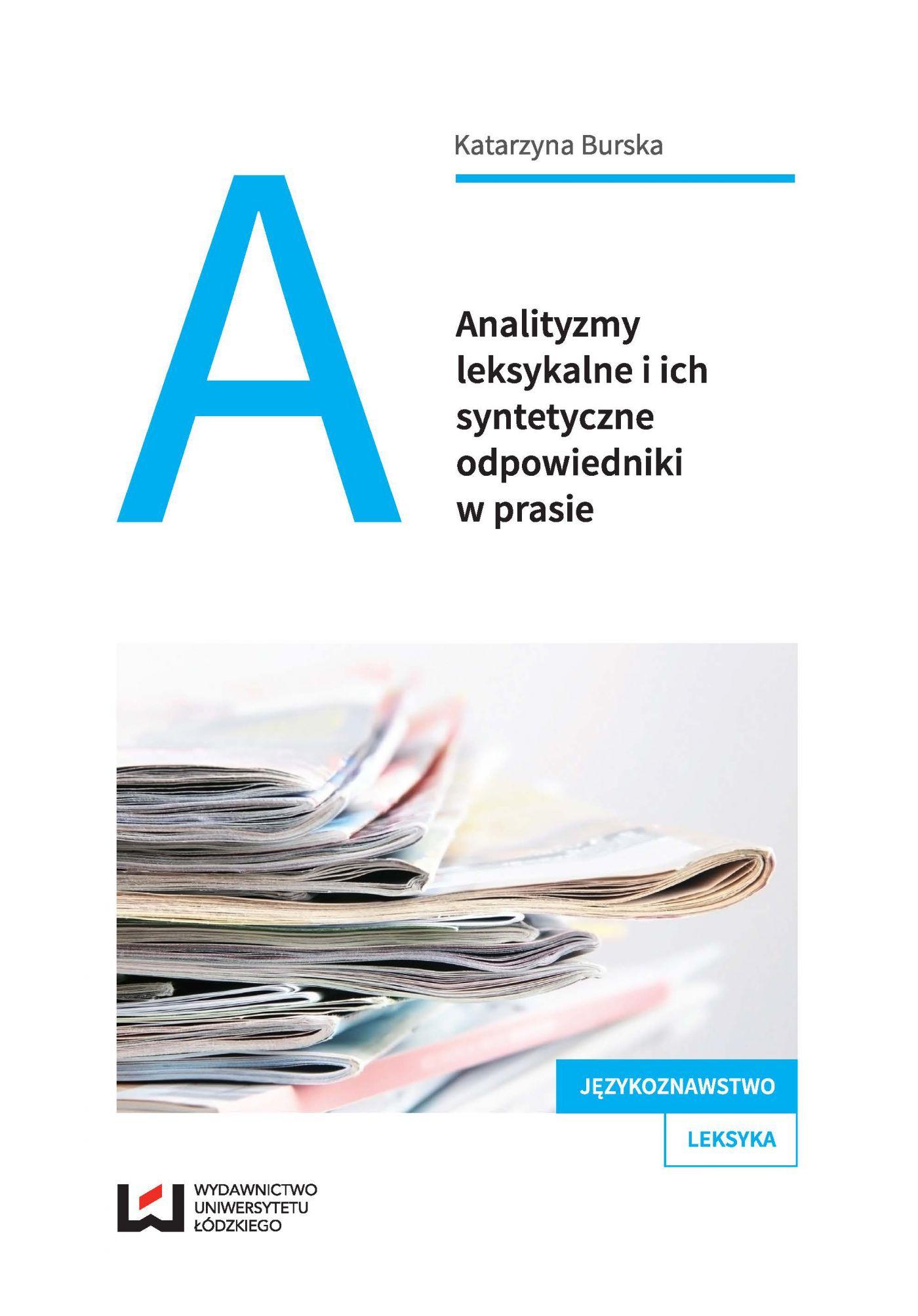 Analityzmy leksykalne i ich syntetyczne odpowiedniki w prasie - Ebook (Książka PDF) do pobrania w formacie PDF