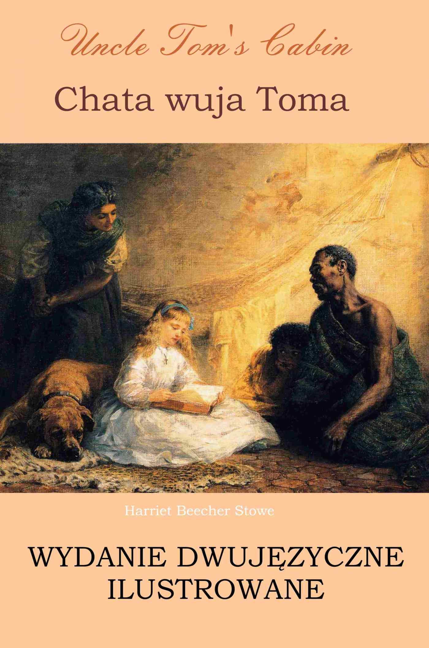 Chata wuja Toma. Wydanie dwujęzyczne ilustrowane - Ebook (Książka PDF) do pobrania w formacie PDF