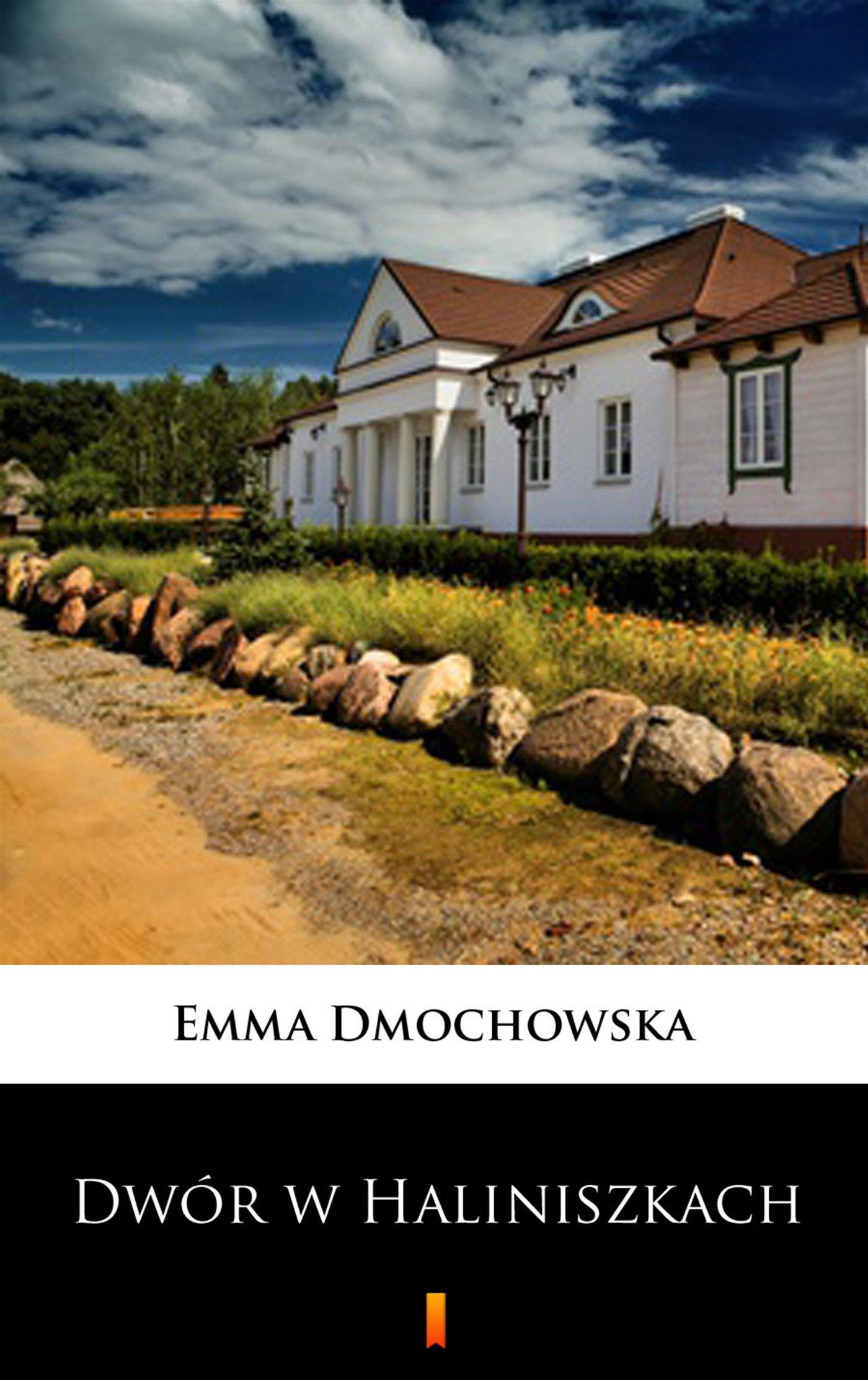 Dwór w Haliniszkach - Ebook (Książka na Kindle) do pobrania w formacie MOBI