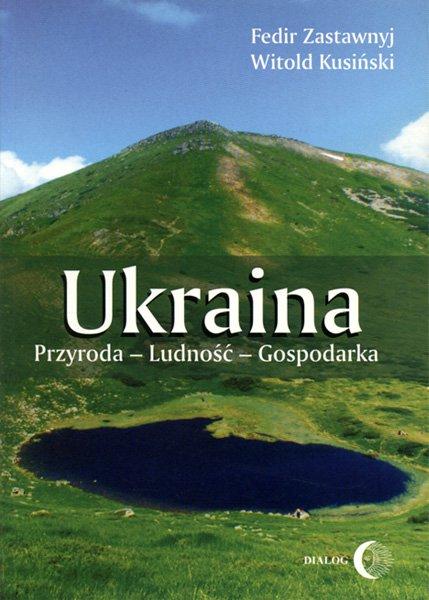 Ukraina. Przyroda- Ludność- Gospodarka - Ebook (Książka EPUB) do pobrania w formacie EPUB