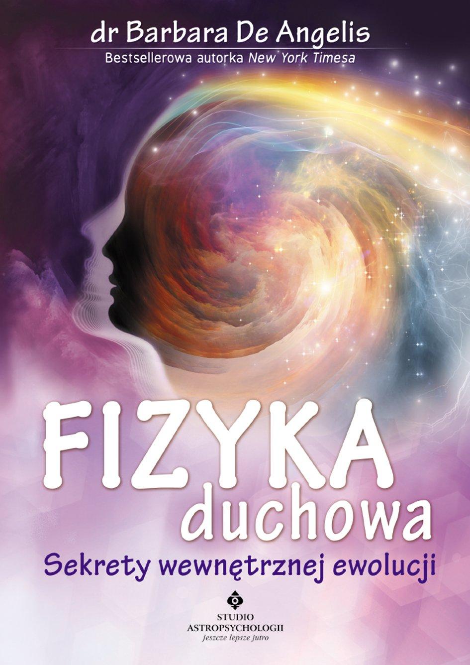 Fizyka duchowa. Sekrety wewnętrznej ewolucji - Ebook (Książka na Kindle) do pobrania w formacie MOBI