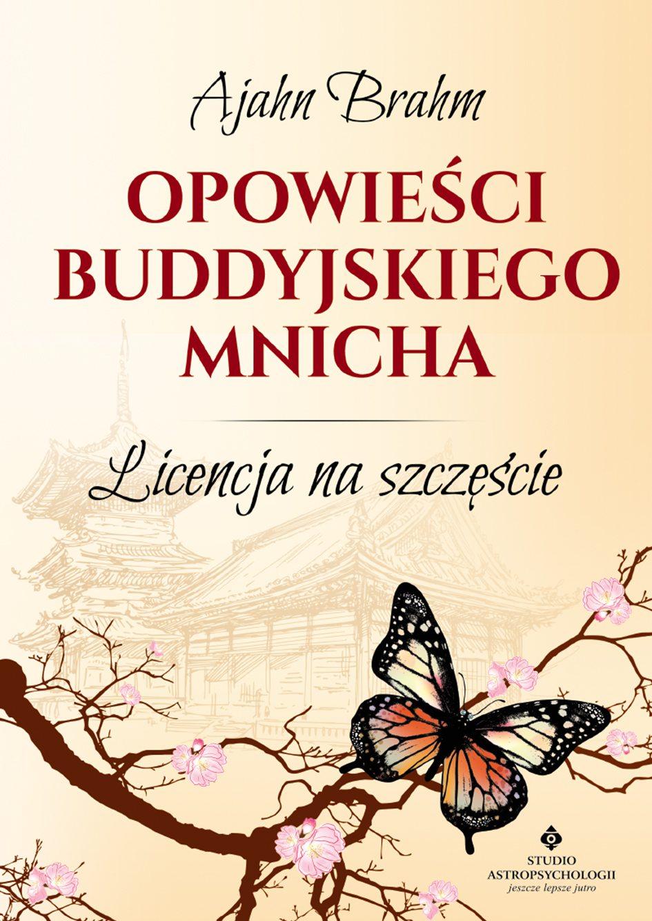 Opowieści buddyjskiego mnicha. Licencja na szczęście - Ebook (Książka na Kindle) do pobrania w formacie MOBI