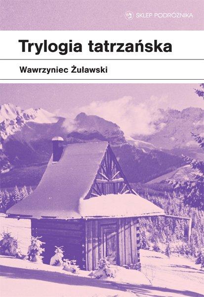 Trylogia tatrzańska - Ebook (Książka na Kindle) do pobrania w formacie MOBI