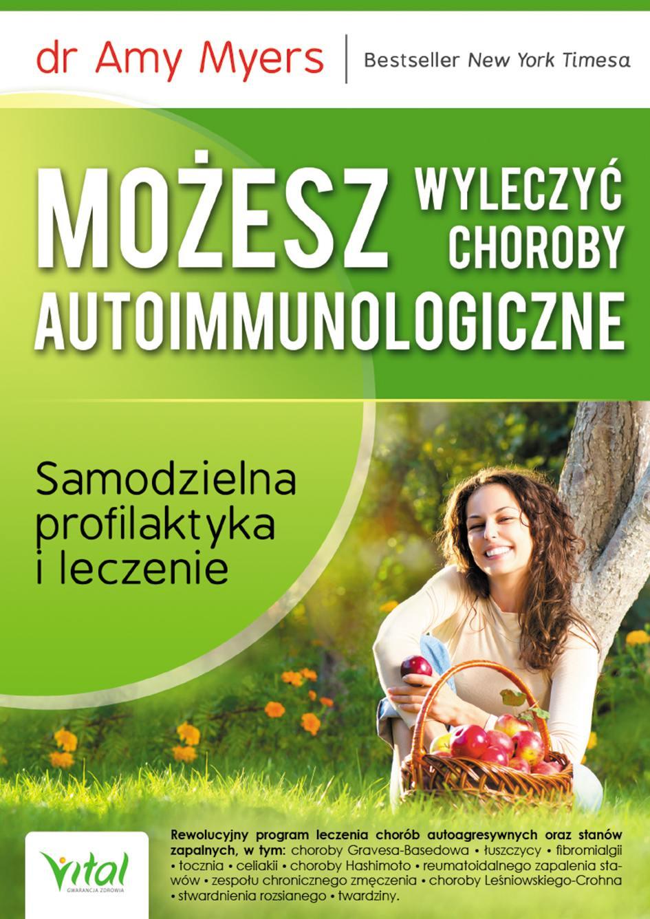 Możesz wyleczyć choroby autoimmunologiczne. Samodzielna profilaktyka i leczenie - Ebook (Książka EPUB) do pobrania w formacie EPUB