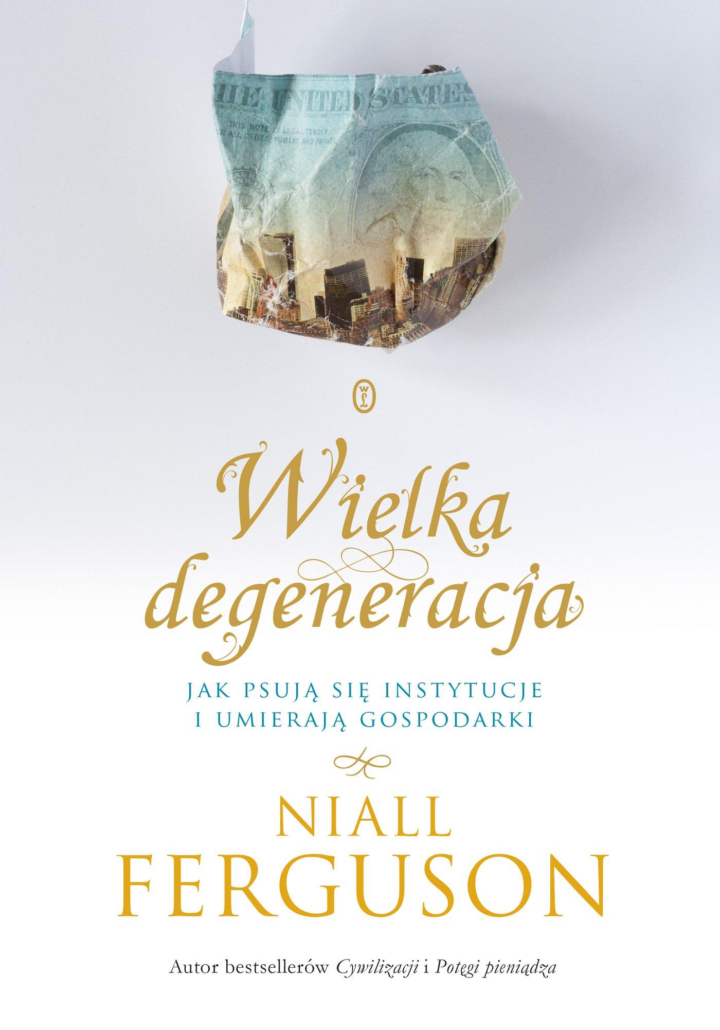 Wielka degeneracja - Ebook (Książka EPUB) do pobrania w formacie EPUB