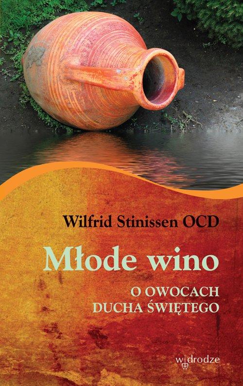 Młode wino. O owocach Ducha Świętego - Ebook (Książka na Kindle) do pobrania w formacie MOBI