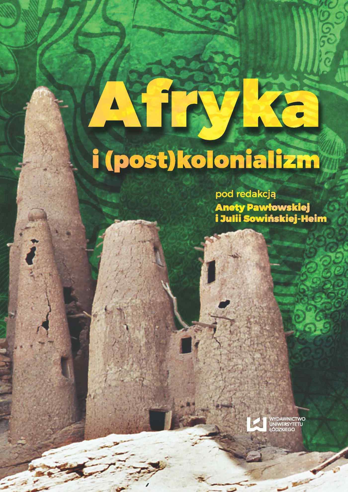 Afryka i (post)kolonializm - Ebook (Książka PDF) do pobrania w formacie PDF