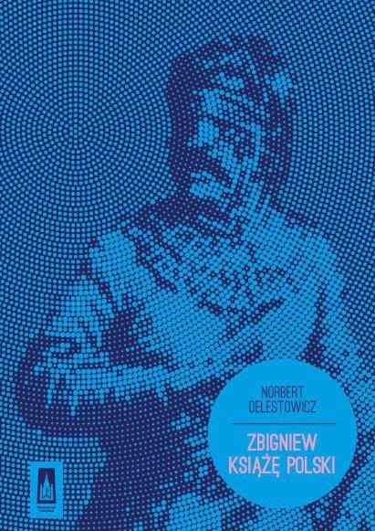 Zbigniew. Książę Polski - Ebook (Książka EPUB) do pobrania w formacie EPUB
