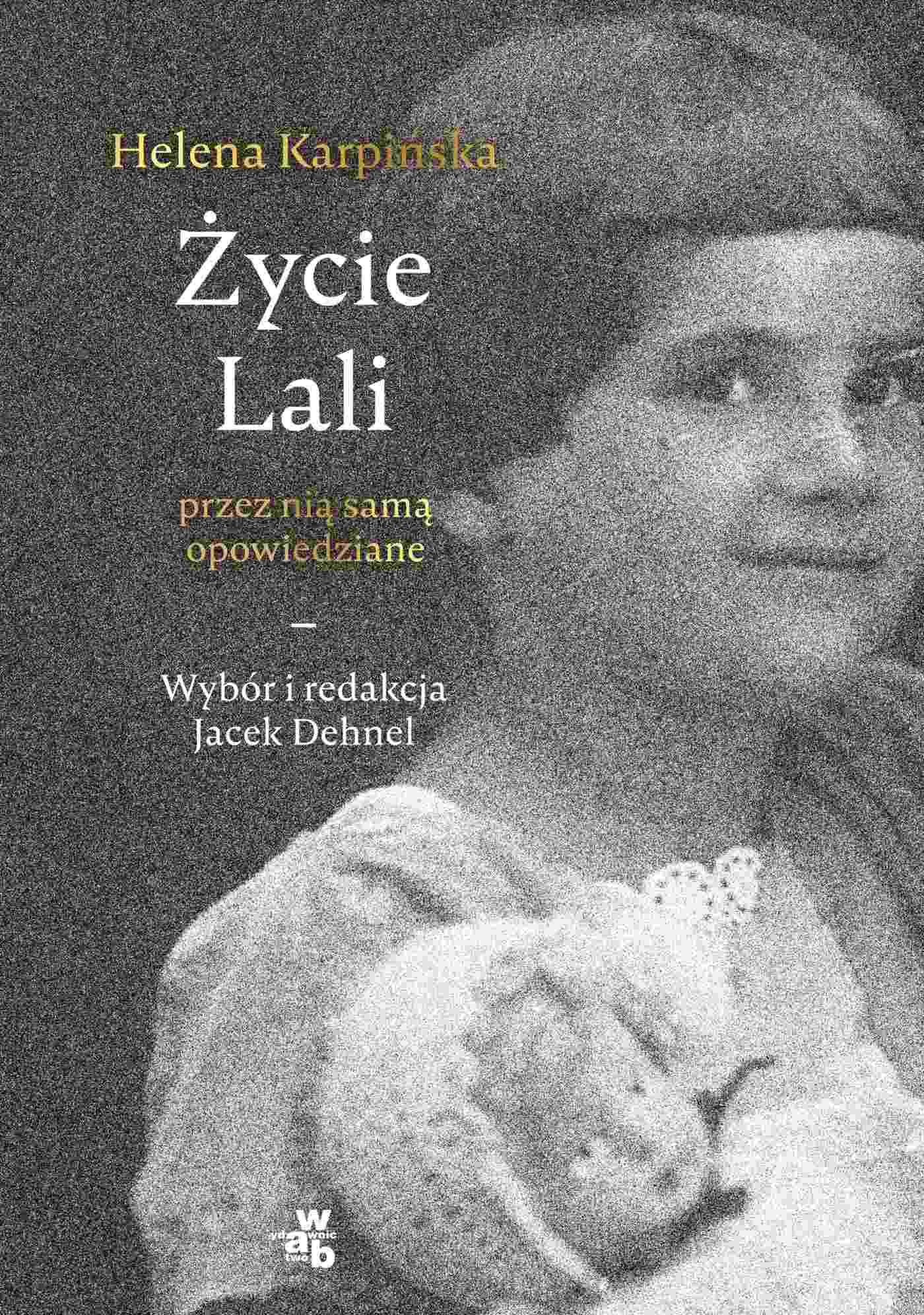 Życie Lali przez nią samą opowiedziane - Ebook (Książka EPUB) do pobrania w formacie EPUB