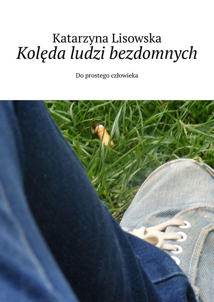 Kolęda ludzi bezdomnych - Ebook (Książka EPUB) do pobrania w formacie EPUB