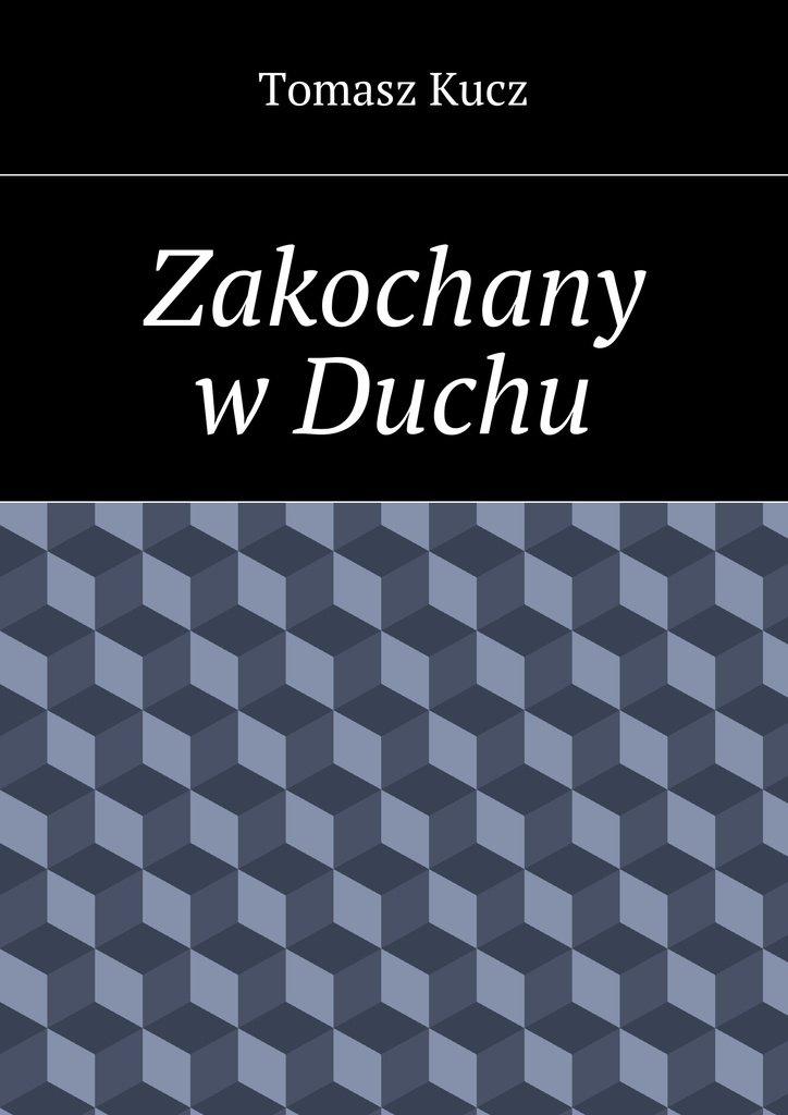Zakochany wDuchu - Ebook (Książka na Kindle) do pobrania w formacie MOBI