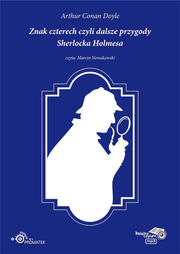 Znak czterech czyli dalsze przygody Sherlocka Holmesa - Audiobook (Książka audio MP3) do pobrania w całości w archiwum ZIP