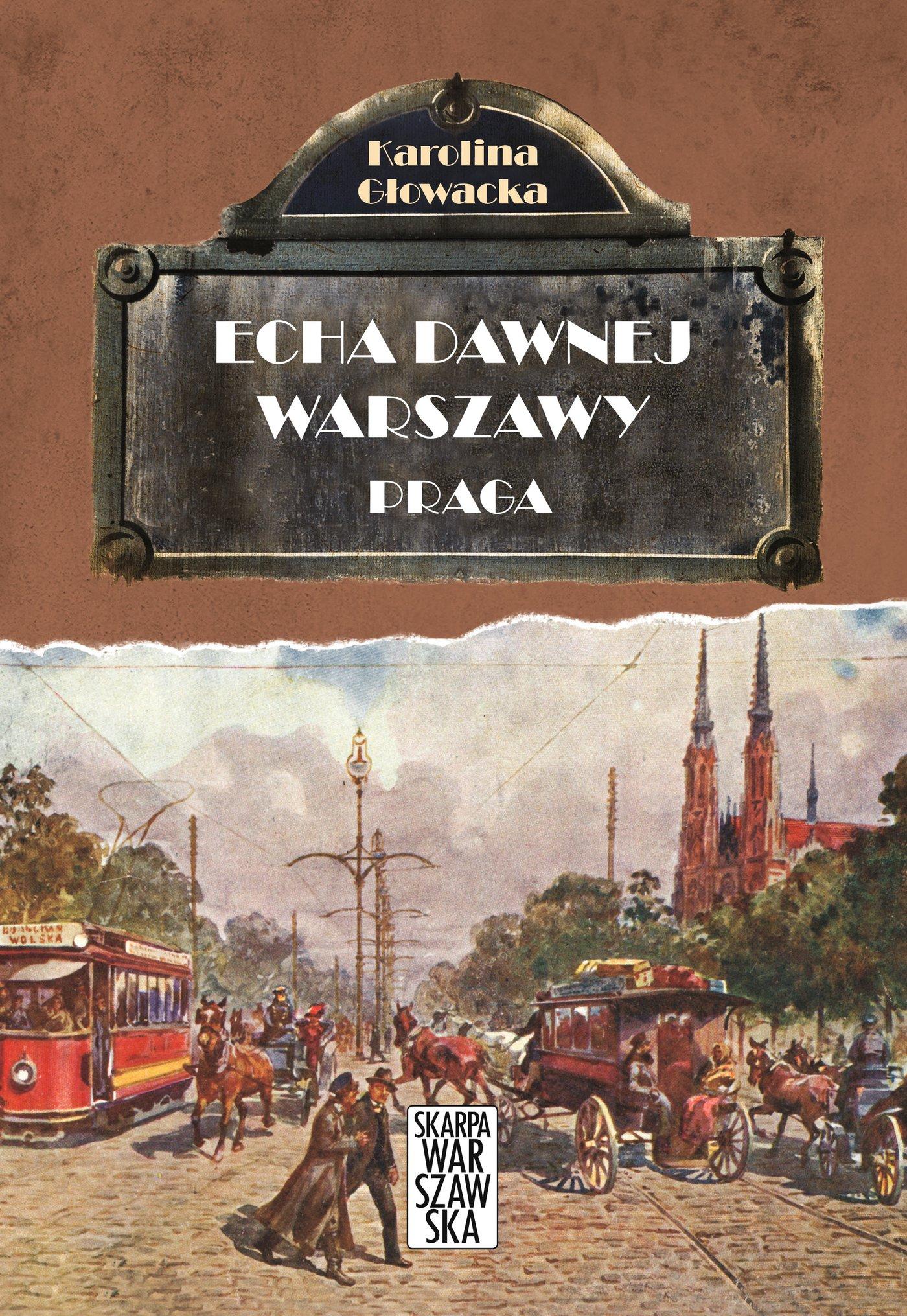 Echa dawnej Warszawy. Praga - Ebook (Książka EPUB) do pobrania w formacie EPUB