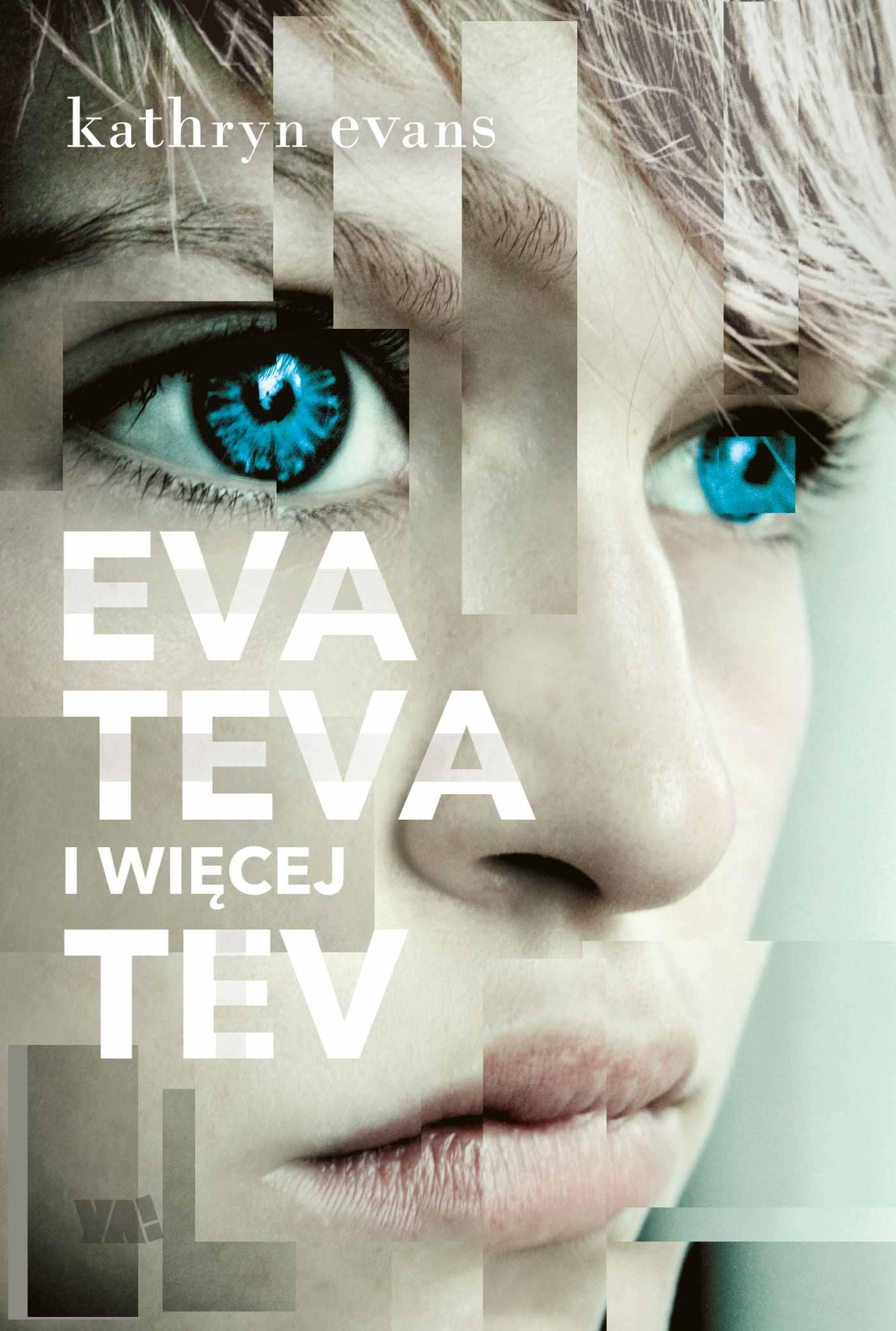 Eva, Teva i więcej Tev - Ebook (Książka na Kindle) do pobrania w formacie MOBI