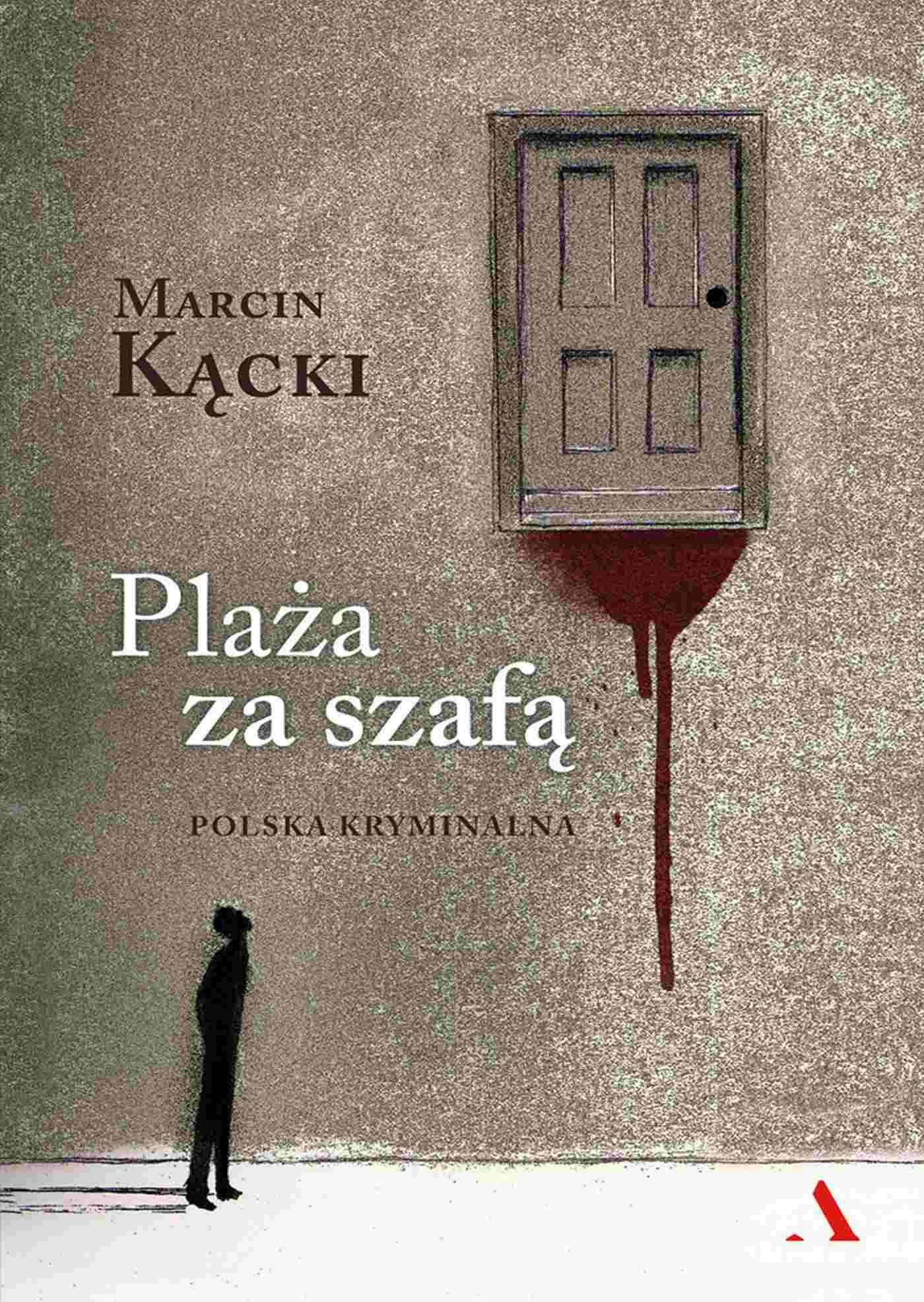 Plaża za szafą. Polska kryminalna - Ebook (Książka na Kindle) do pobrania w formacie MOBI