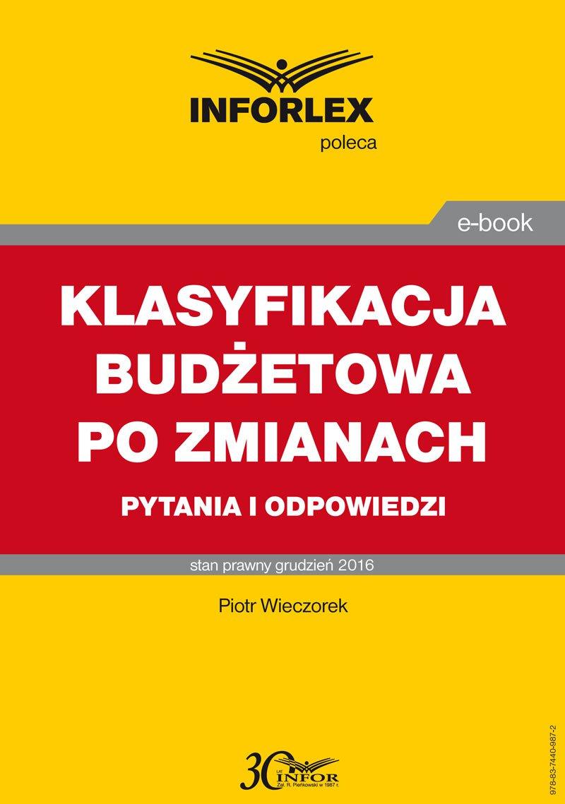 Klasyfikacja budżetowa po zmianach – pytania i odpowiedzi - Ebook (Książka PDF) do pobrania w formacie PDF