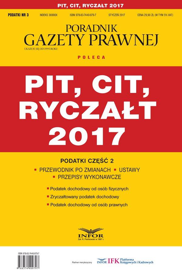 Podatki cz.2 PIT, CIT, RYCZAŁT 2017 - Ebook (Książka PDF) do pobrania w formacie PDF