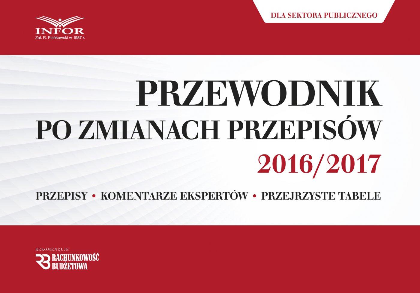 Przewodnik po zmianach przepisów 2016/2017 dla sektora publicznego - Ebook (Książka PDF) do pobrania w formacie PDF