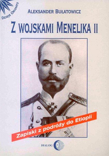 Z wojskami Menelika II. Zapiski z podróży do Etiopii - Ebook (Książka EPUB) do pobrania w formacie EPUB