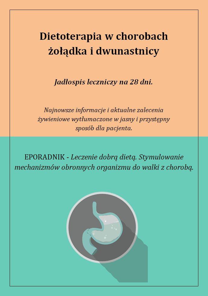 Dietoterapia w chorobach żołądka i dwunastnicy - Ebook (Książka PDF) do pobrania w formacie PDF