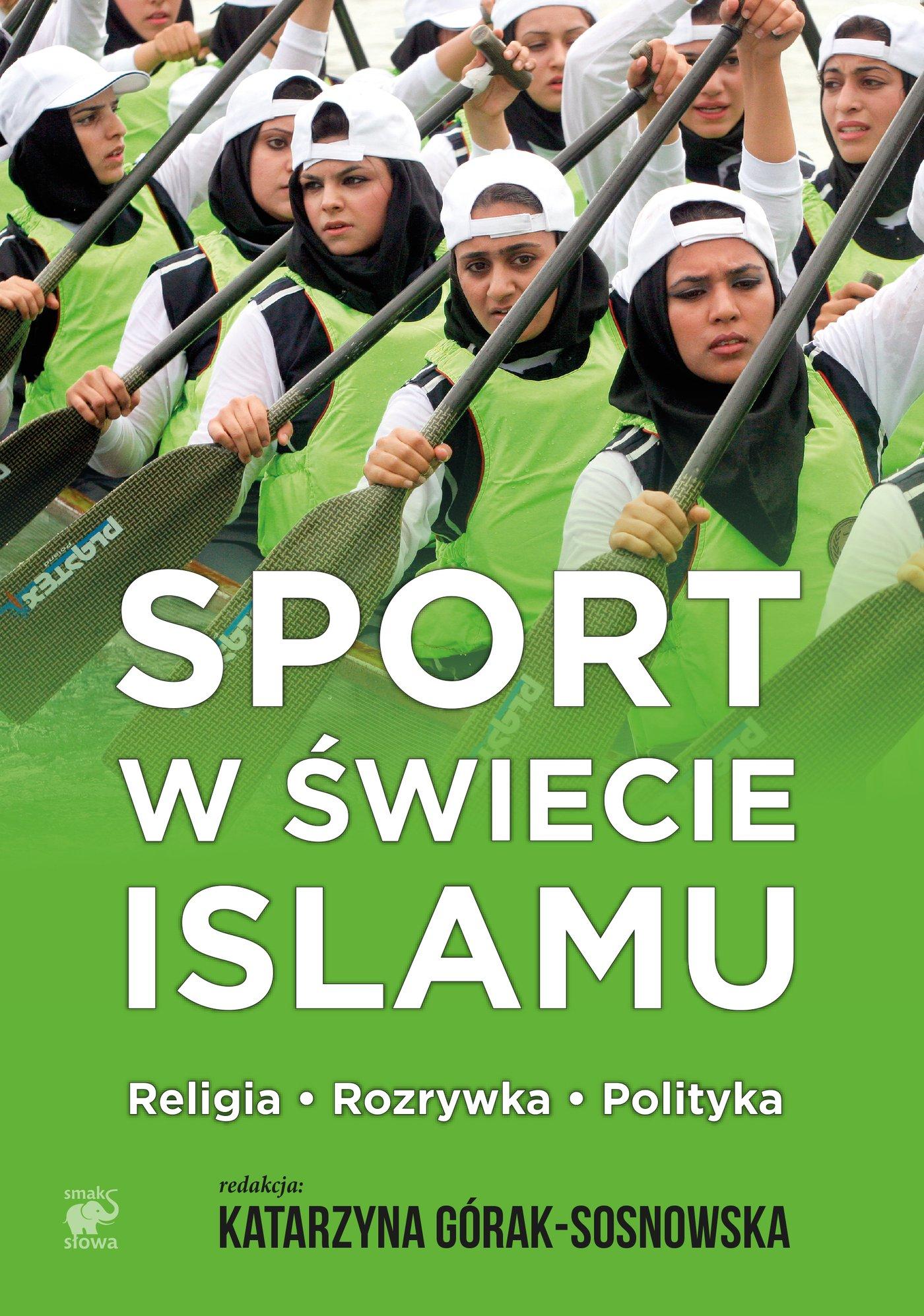 Sport w świecie islamu - Ebook (Książka na Kindle) do pobrania w formacie MOBI