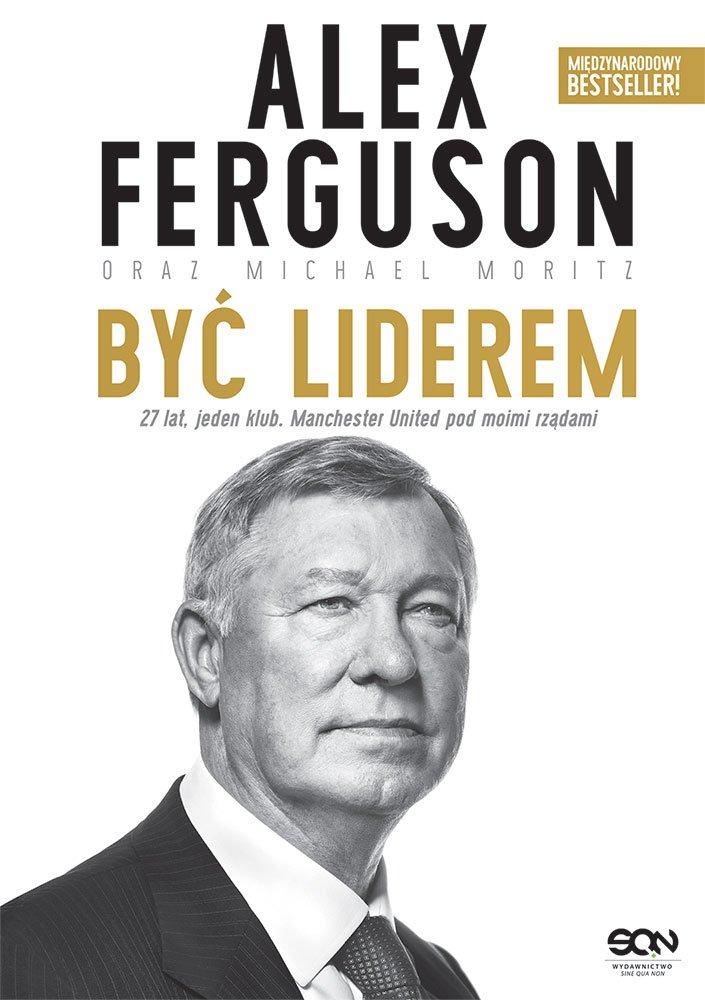 Alex Ferguson. Być liderem - Ebook (Książka na Kindle) do pobrania w formacie MOBI