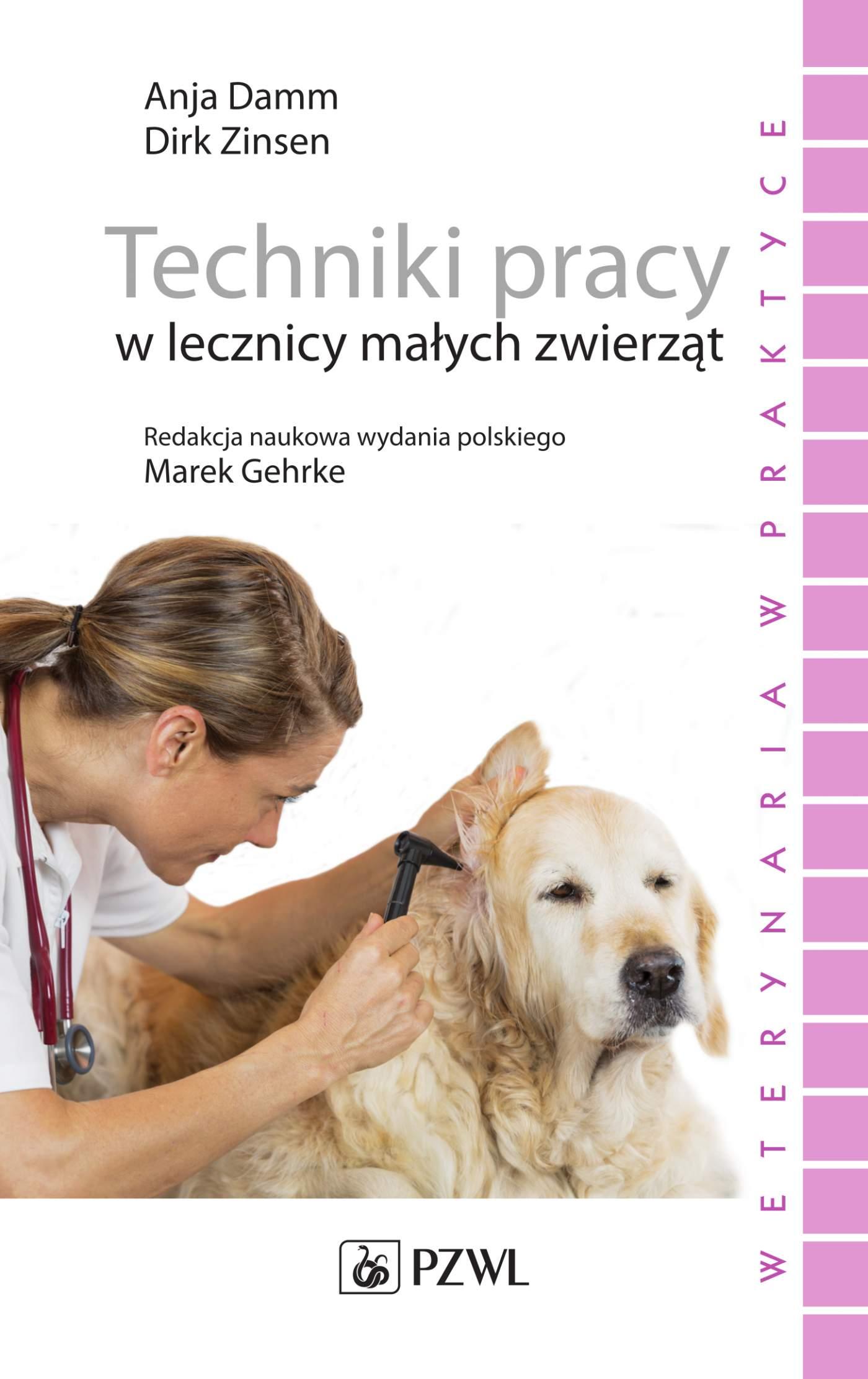 Techniki pracy w lecznicy małych zwierząt - Ebook (Książka EPUB) do pobrania w formacie EPUB