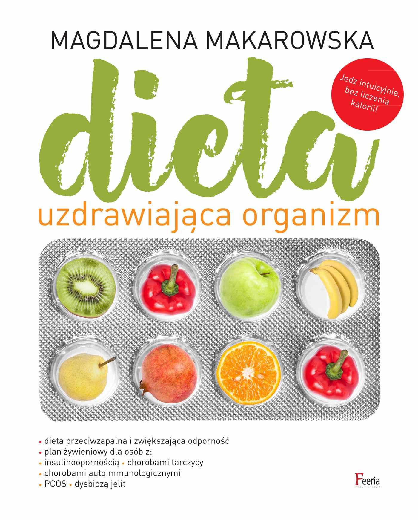 Dieta uzdrawiająca organizm - Ebook (Książka PDF) do pobrania w formacie PDF
