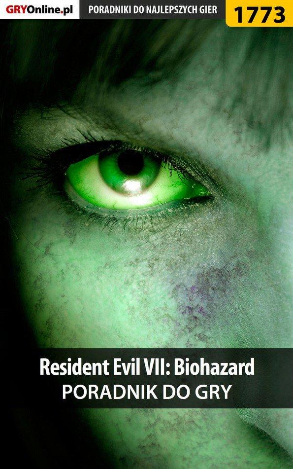 Resident Evil VII: Biohazard - poradnik do gry - Ebook (Książka PDF) do pobrania w formacie PDF