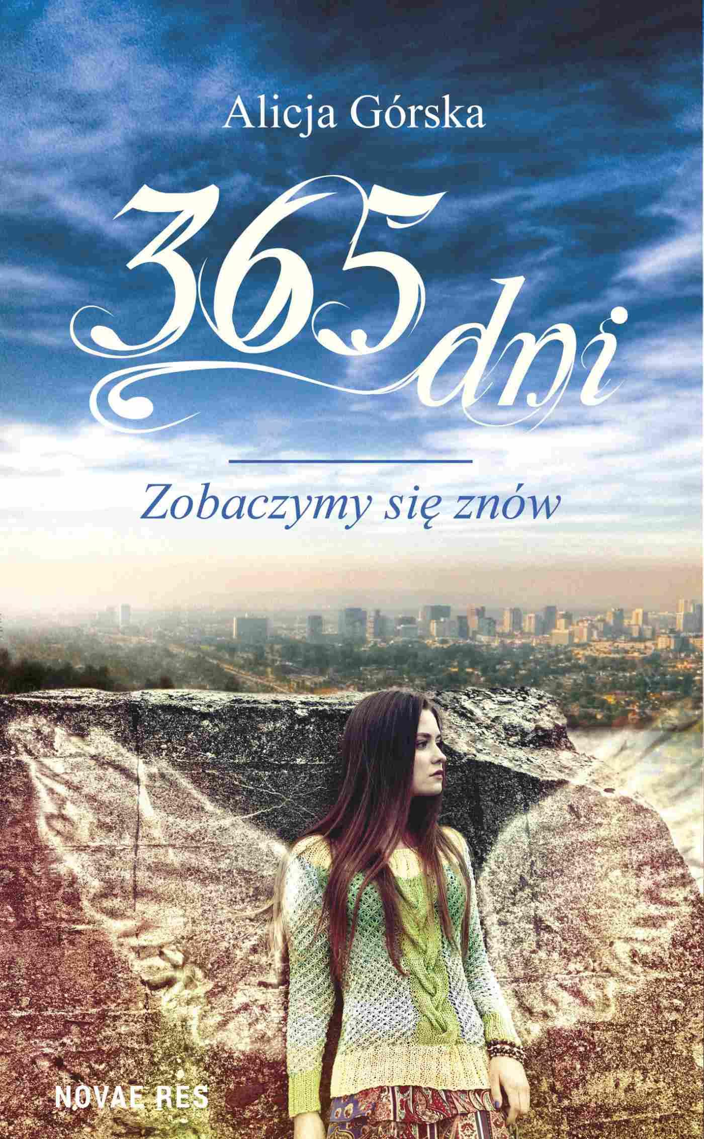365 dni. Zobaczymy się znów - Ebook (Książka na Kindle) do pobrania w formacie MOBI