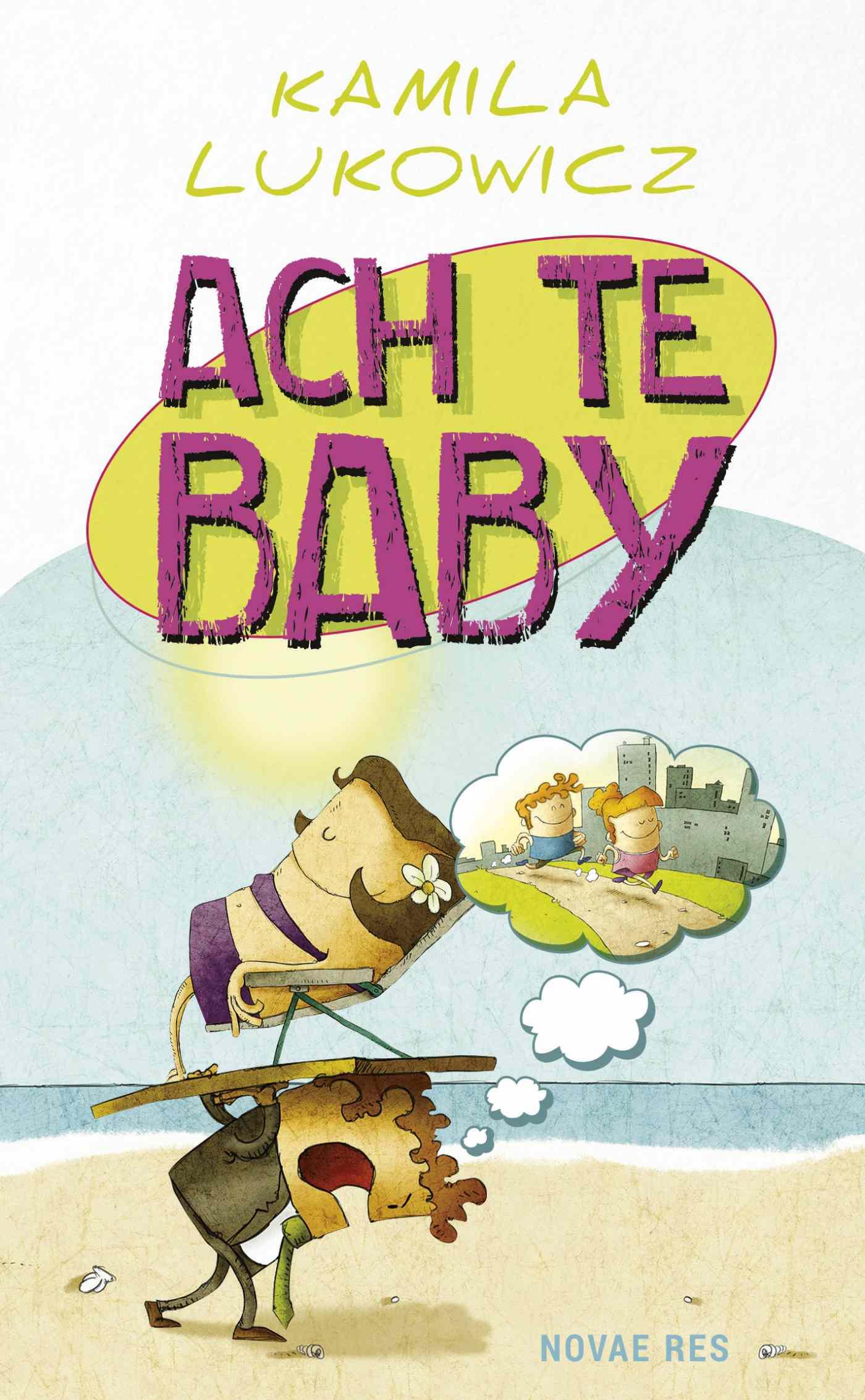 Ach te baby - Ebook (Książka EPUB) do pobrania w formacie EPUB