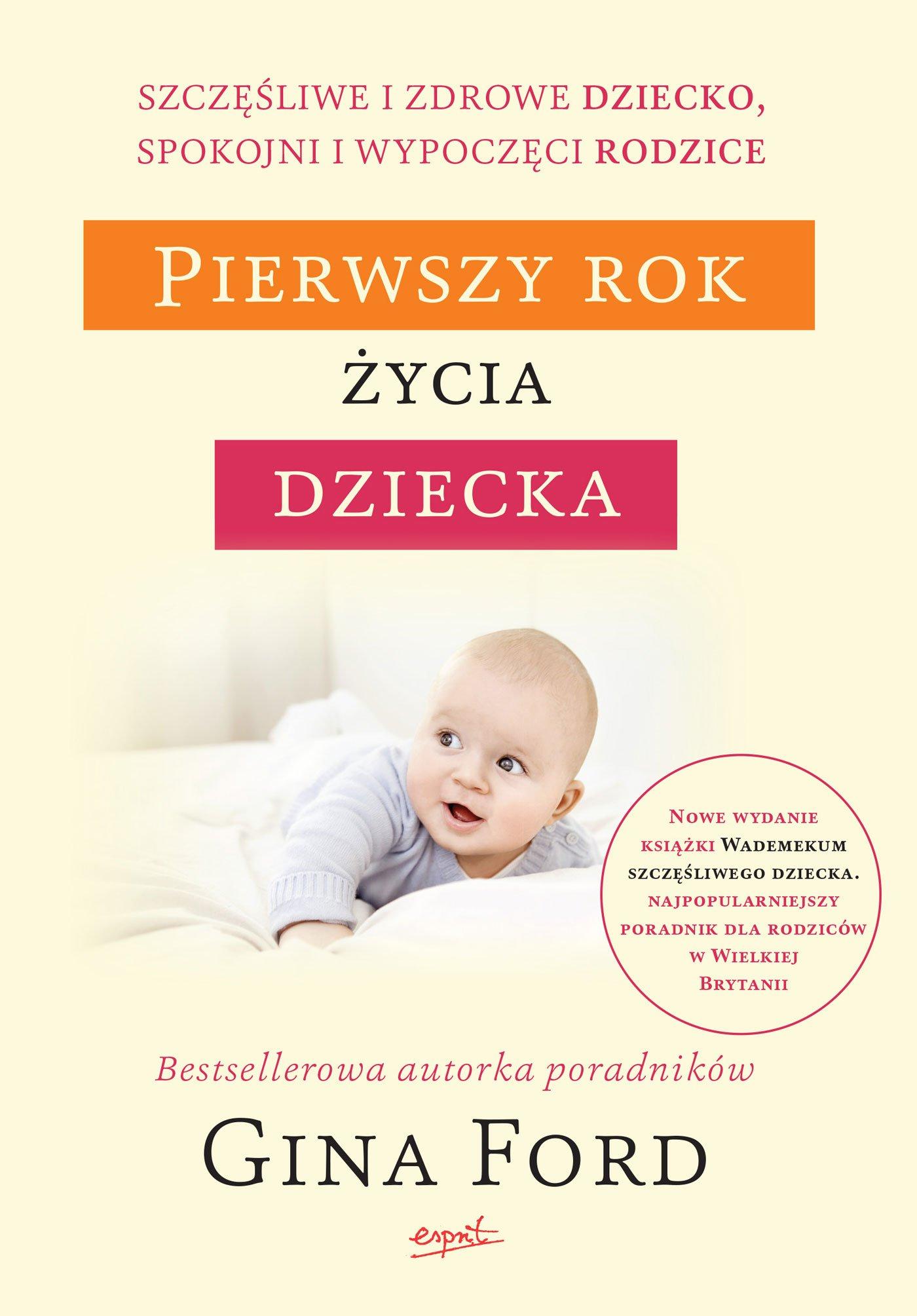 Pierwszy rok życia dziecka - Ebook (Książka EPUB) do pobrania w formacie EPUB