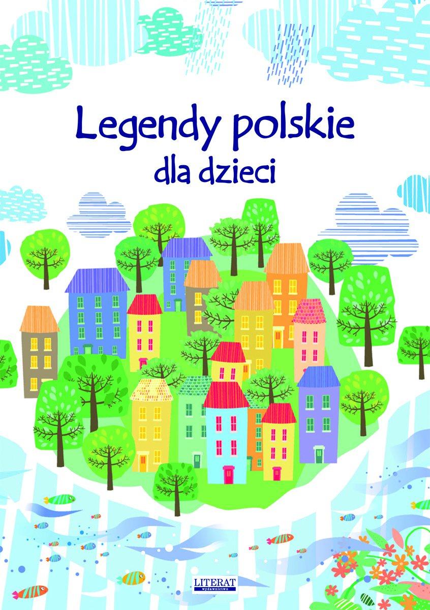 Legendy polskie dla dzieci - Ebook (Książka PDF) do pobrania w formacie PDF
