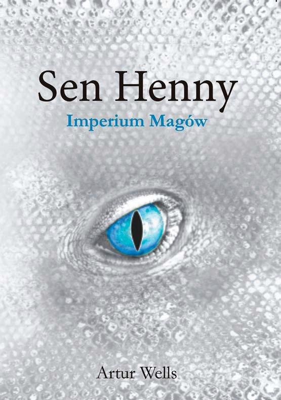Sen Henny. Imperium Magów. Część II - Ebook (Książka na Kindle) do pobrania w formacie MOBI