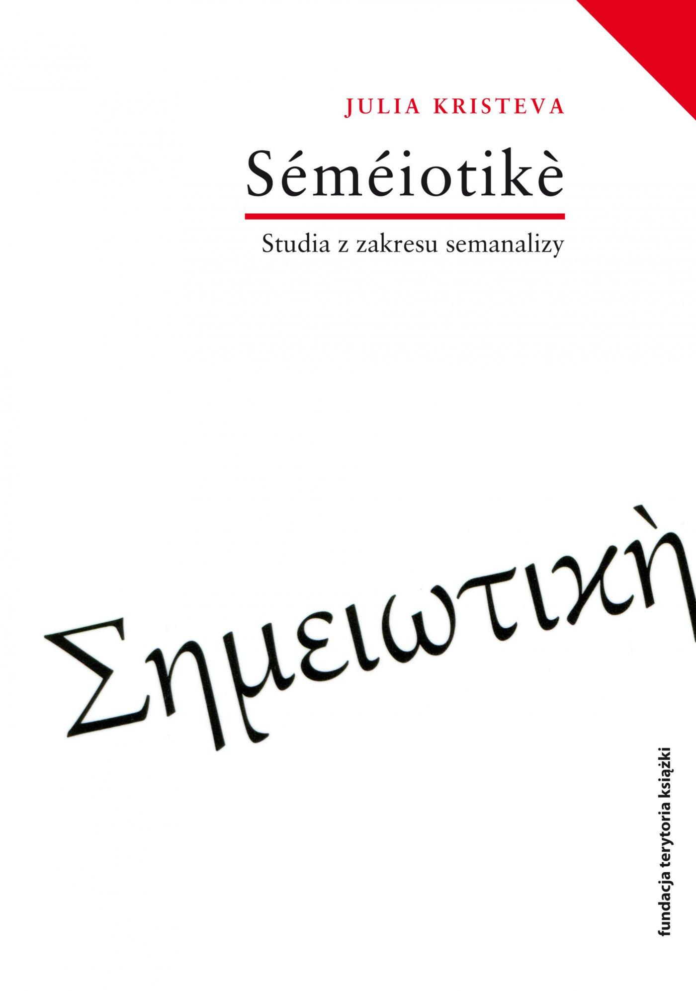 Semeiotike. Studia z zakresu semanalizy - Ebook (Książka EPUB) do pobrania w formacie EPUB
