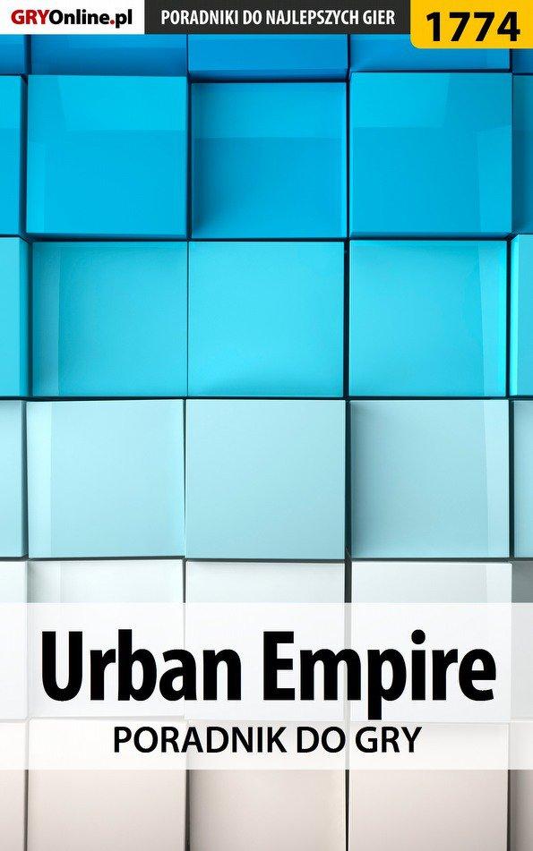 Urban Empire - poradnik do gry - Ebook (Książka PDF) do pobrania w formacie PDF