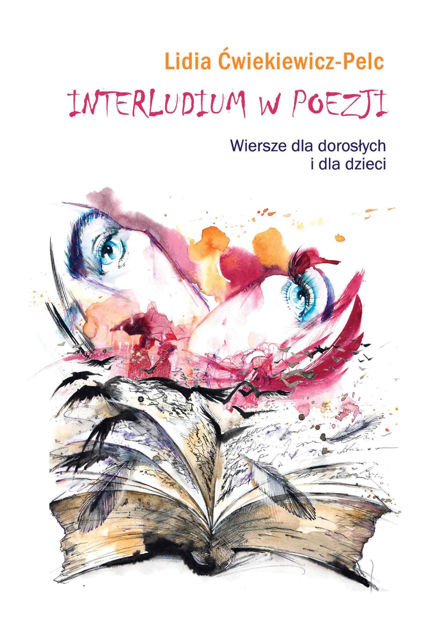 Interludium w poezji. Wiersze dla dorosłych i dla dzieci - Ebook (Książka EPUB) do pobrania w formacie EPUB
