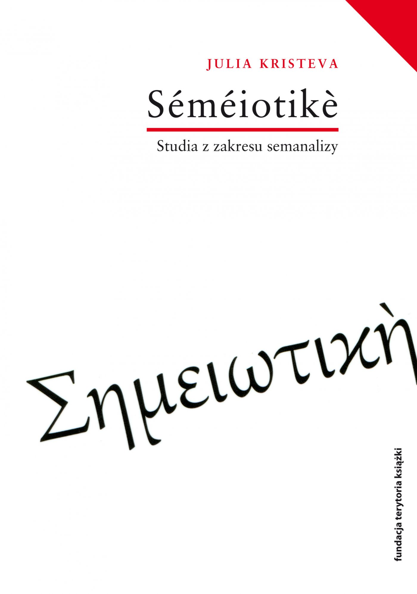 Semeiotike. Studia z zakresu semanalizy - Ebook (Książka na Kindle) do pobrania w formacie MOBI
