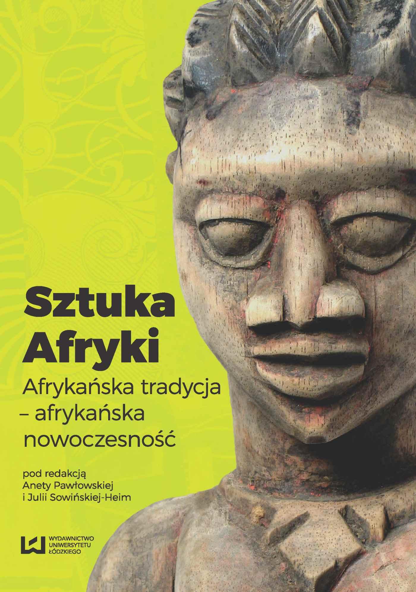 Sztuka Afryki. Afrykańska tradycja - afrykańska nowoczesność - Ebook (Książka na Kindle) do pobrania w formacie MOBI