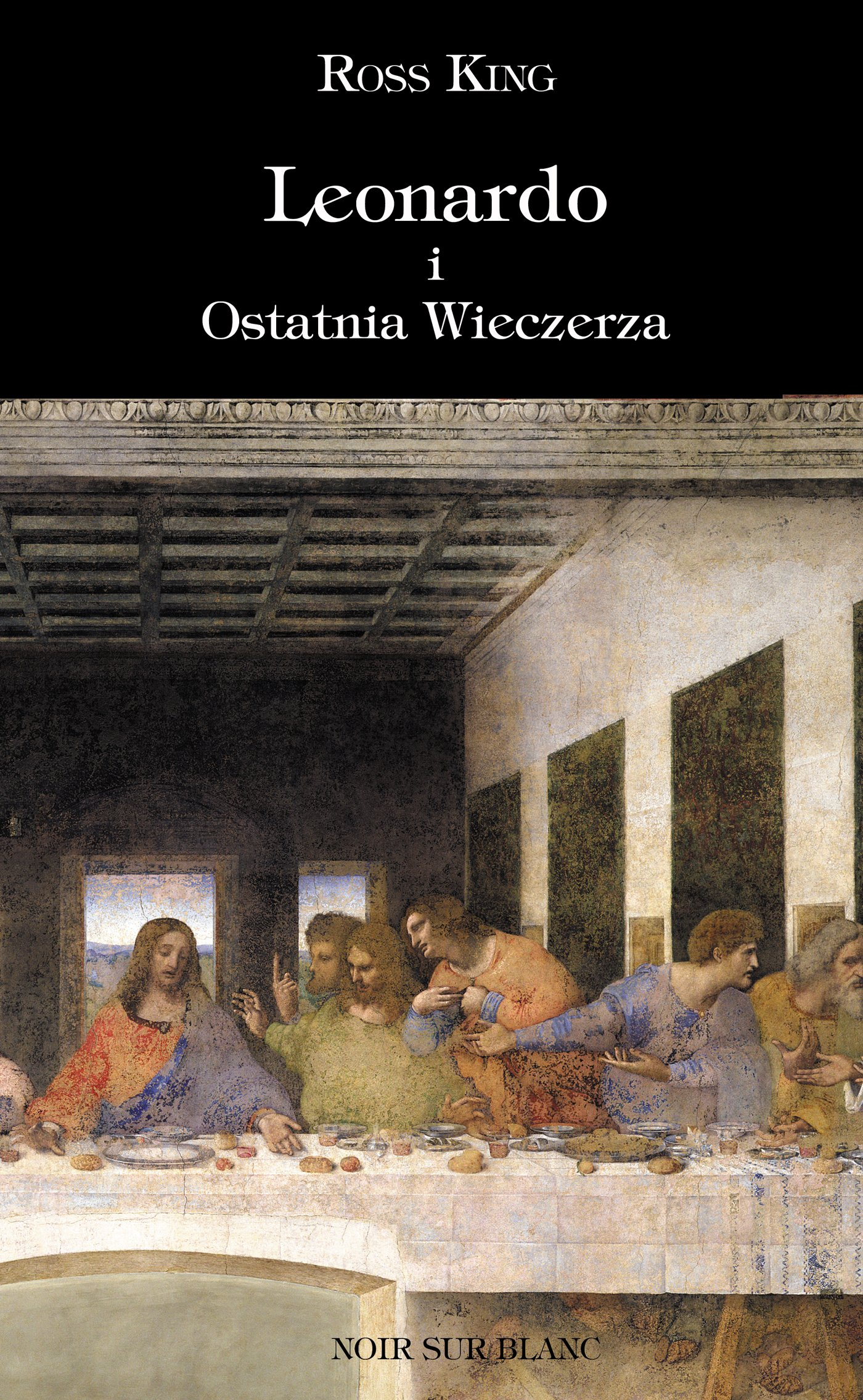 Leonardo i Ostatnia Wieczerza - Ebook (Książka na Kindle) do pobrania w formacie MOBI