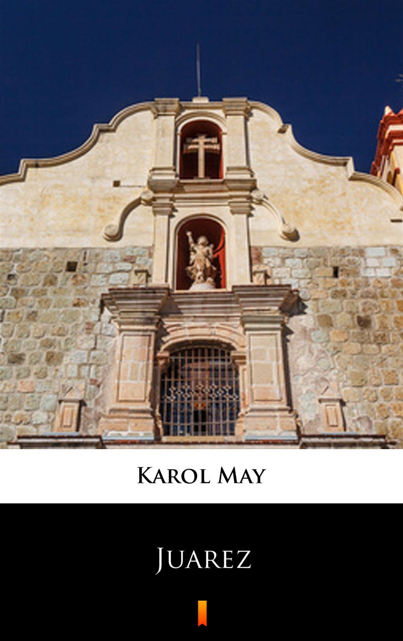 Leśna Różyczka. Juarez - Ebook (Książka na Kindle) do pobrania w formacie MOBI