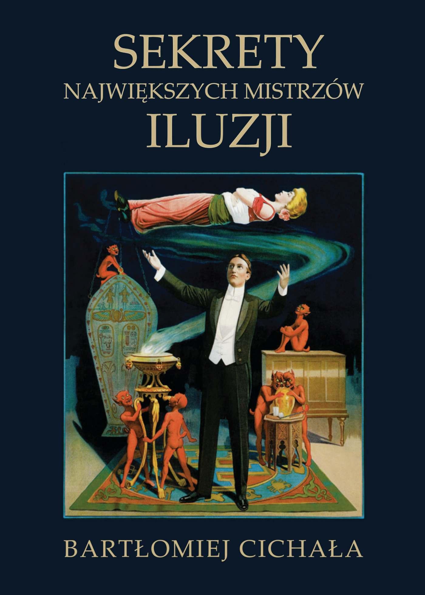 Sekrety największych mistrzów iluzji - Ebook (Książka EPUB) do pobrania w formacie EPUB