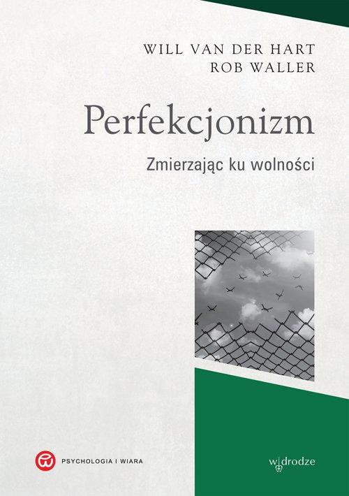 Perfekcjonizm. Zmierzając ku wolności - Ebook (Książka EPUB) do pobrania w formacie EPUB