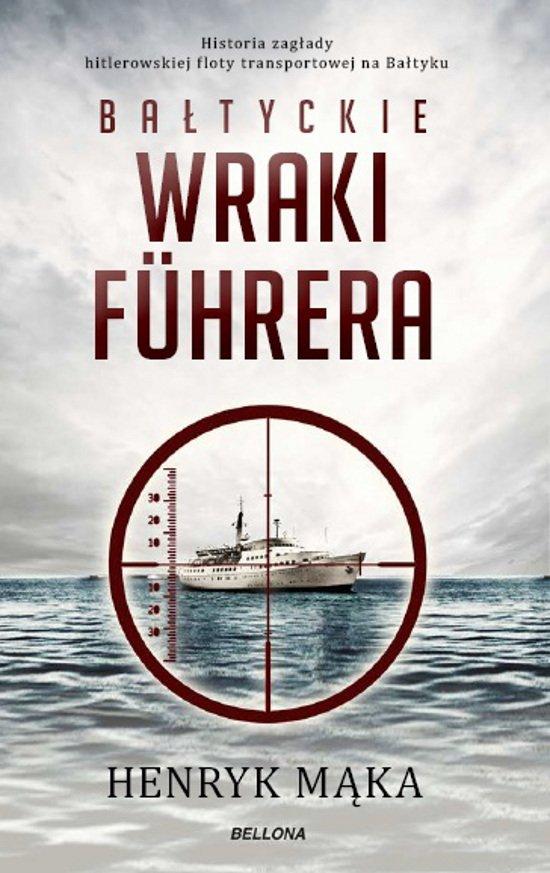 Bałtyckie wraki Fuhrera - Ebook (Książka EPUB) do pobrania w formacie EPUB