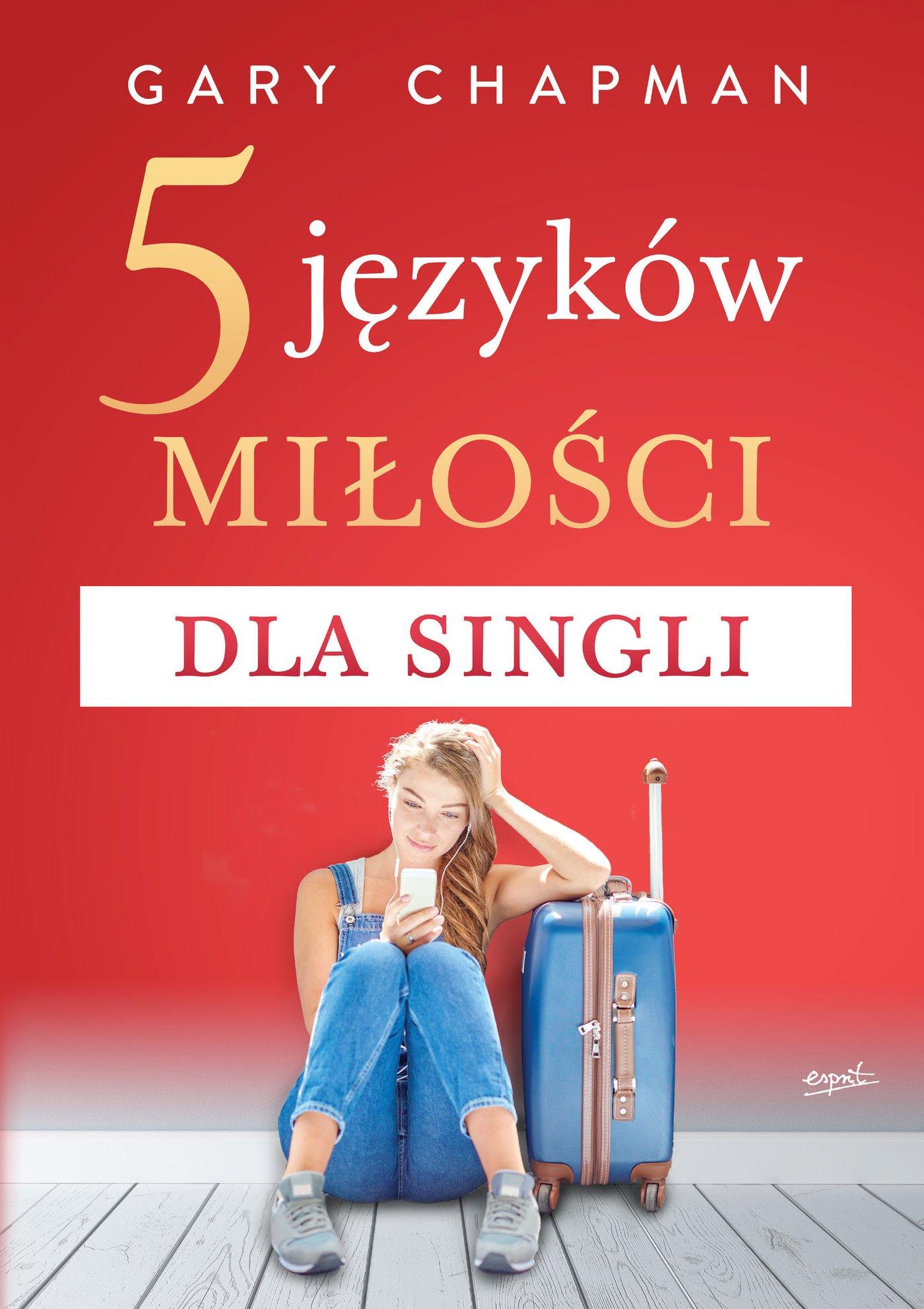 5 języków miłości dla singli - Ebook (Książka na Kindle) do pobrania w formacie MOBI