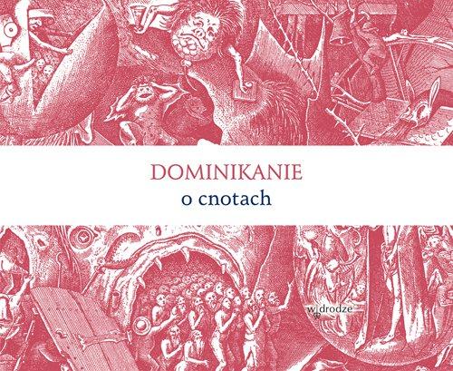 Dominikanie o cnotach - Ebook (Książka EPUB) do pobrania w formacie EPUB