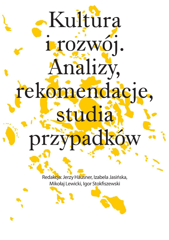 Kultura i rozwój. Analizy, rekomendacje, studia przypadków - Ebook (Książka EPUB) do pobrania w formacie EPUB